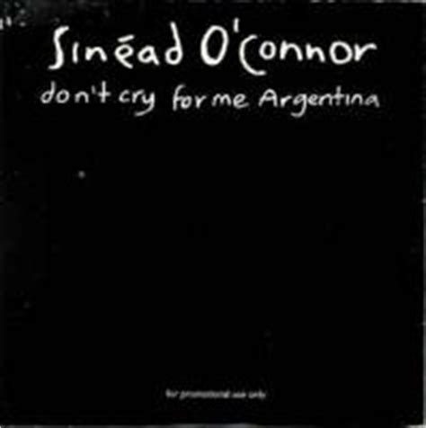 Sinéad O'Connor - Don't Cry For Me Argentina | diskografie